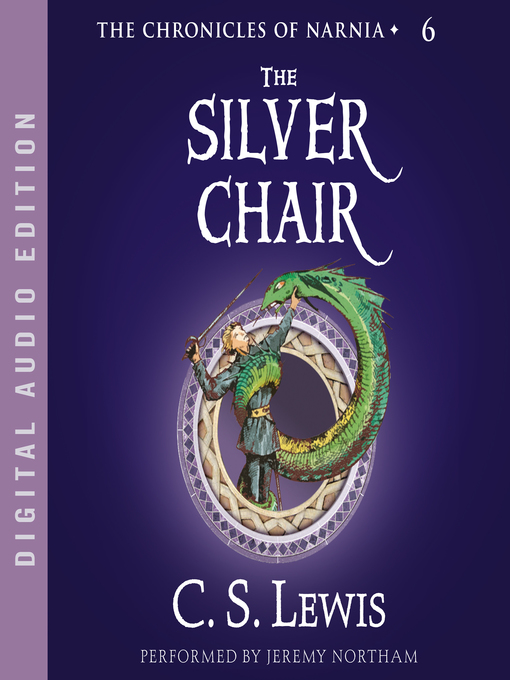 Title details for The Silver Chair by C. S. Lewis - Wait list