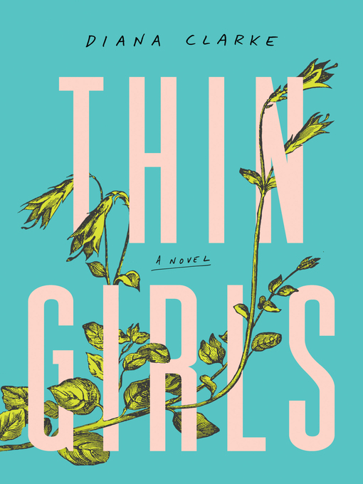 Title details for Thin Girls by Diana Clarke - Wait list
