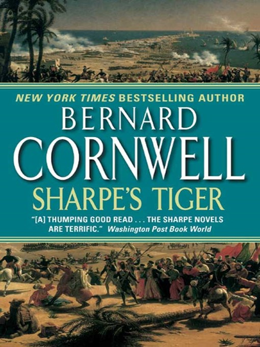 Title details for Sharpe's Tiger by Bernard Cornwell - Available