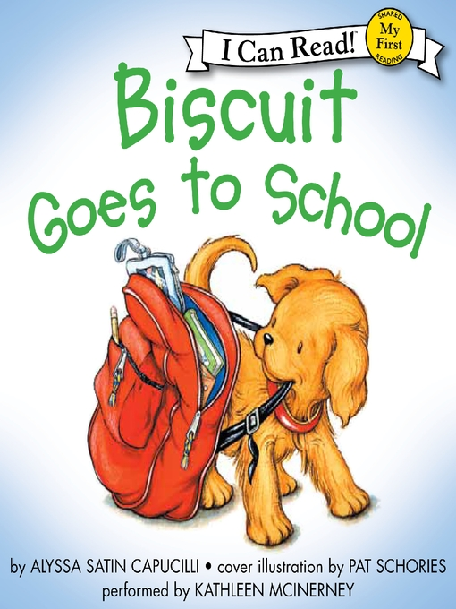 Title details for Biscuit Goes to School by Alyssa Satin Capucilli - Wait list