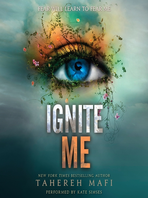 Title details for Ignite Me by Tahereh Mafi - Wait list