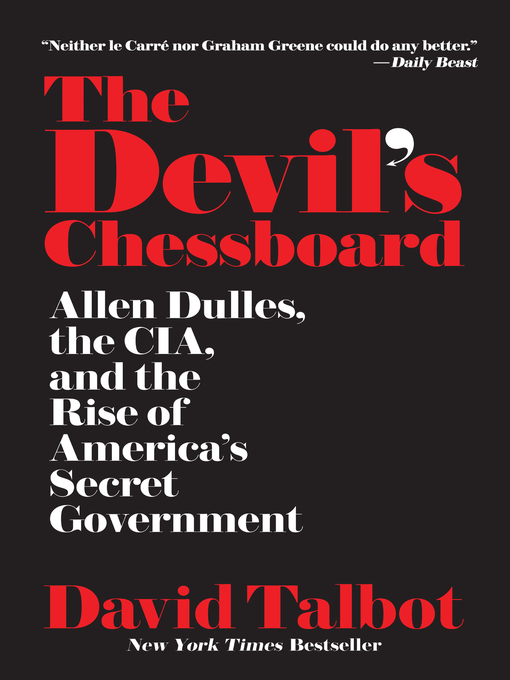 Title details for The Devil's Chessboard by David Talbot - Wait list