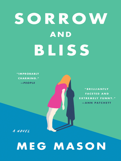 Title details for Sorrow and Bliss by Meg Mason - Wait list