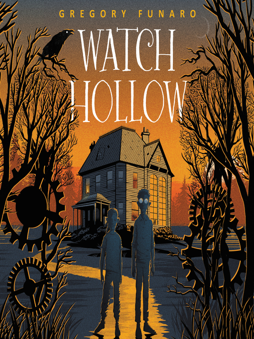 Title details for Watch Hollow by Gregory Funaro - Available