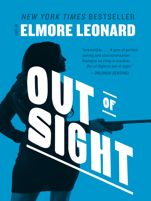 Title details for Out of Sight by Elmore Leonard - Available