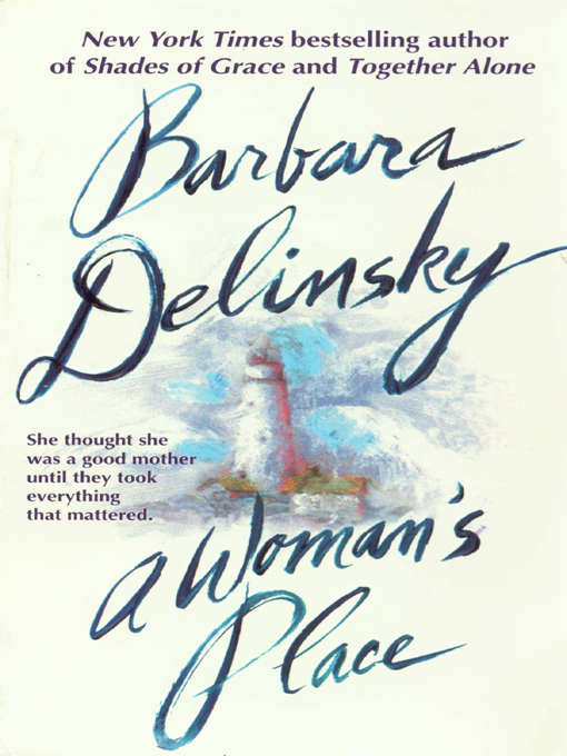 Title details for A Woman's Place by Barbara Delinsky - Available
