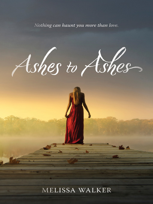 Title details for Ashes to Ashes by Melissa Walker - Available