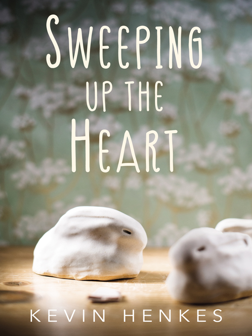 Cover image for book: Sweeping Up the Heart