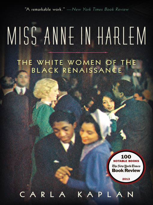 Title details for Miss Anne in Harlem by Carla Kaplan - Available