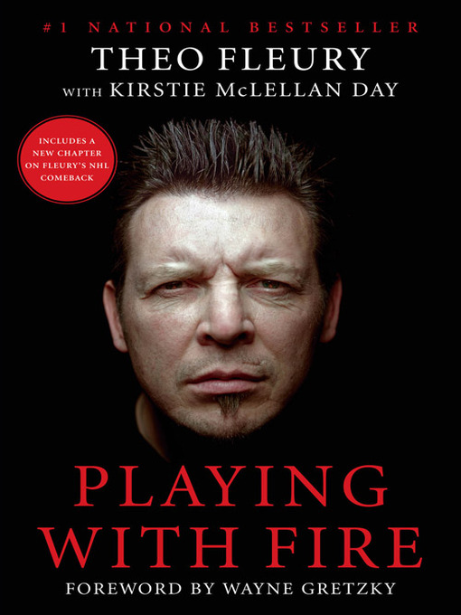 Title details for Playing With Fire by Theoren Fleury - Wait list