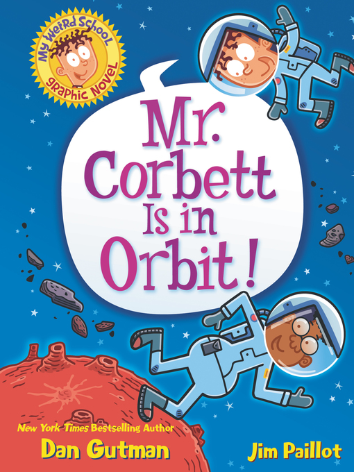 Title details for Mr. Corbett Is in Orbit! by Dan Gutman - Wait list