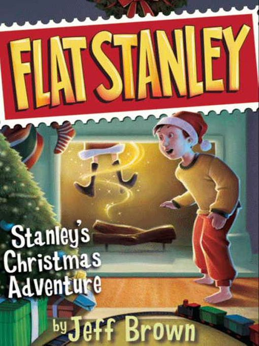Title details for Stanley's Christmas Adventure by Jeff Brown - Available