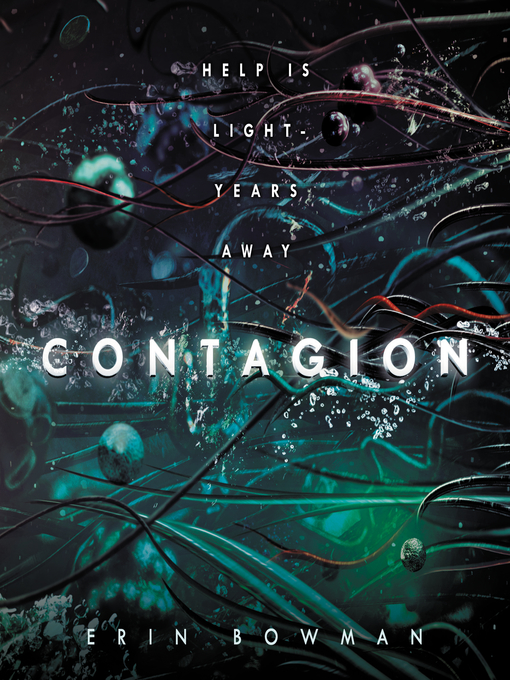 Title details for Contagion by Erin Bowman - Available