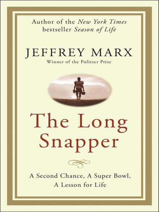 Title details for The Long Snapper by Jeffrey Marx - Available