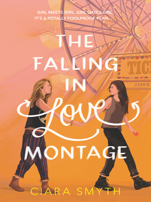 Title details for The Falling in Love Montage by Ciara Smyth - Wait list