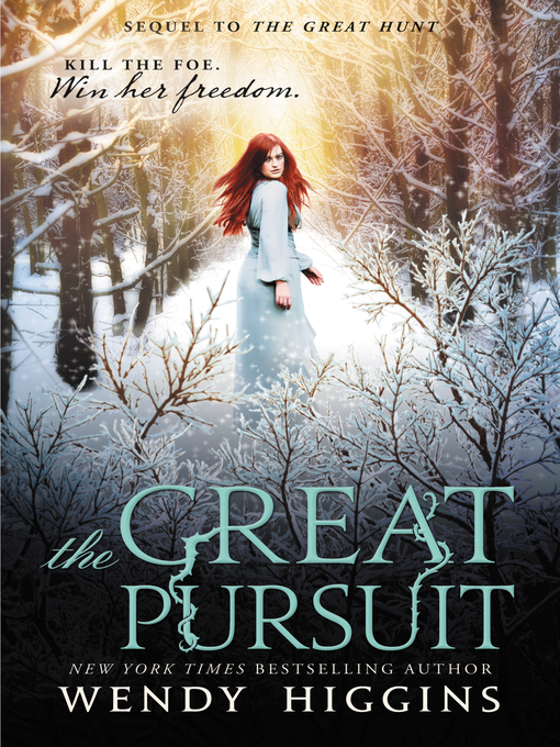 Title details for The Great Pursuit by Wendy Higgins - Available