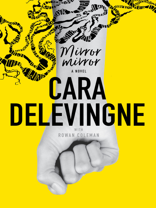 Title details for Mirror, Mirror by Cara Delevingne - Available