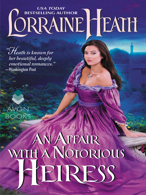 An affair with a notorious heiress charleston county public title details for an affair with a notorious heiress by lorraine heath available fandeluxe Image collections