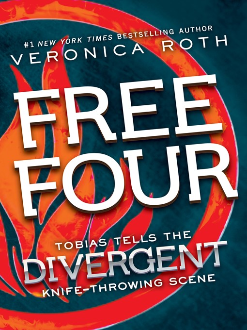 Title details for Free Four: Tobias Tells the Story by Veronica Roth - Wait list