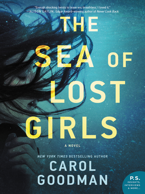 Title details for The Sea of Lost Girls by Carol Goodman - Available