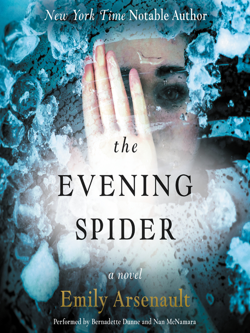 Title details for The Evening Spider by Emily Arsenault - Available