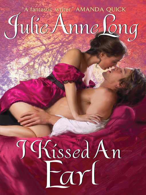 Title details for I Kissed an Earl by Julie Anne Long - Available