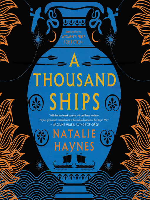 Title details for A Thousand Ships by Natalie Haynes - Wait list