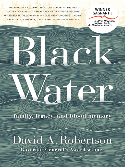 Title details for Black Water by David A. Robertson - Available