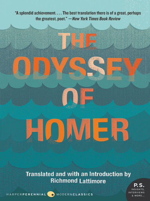 an analysis of the odyssey an ancient greek epic poem by homer and translated by richard lattimore