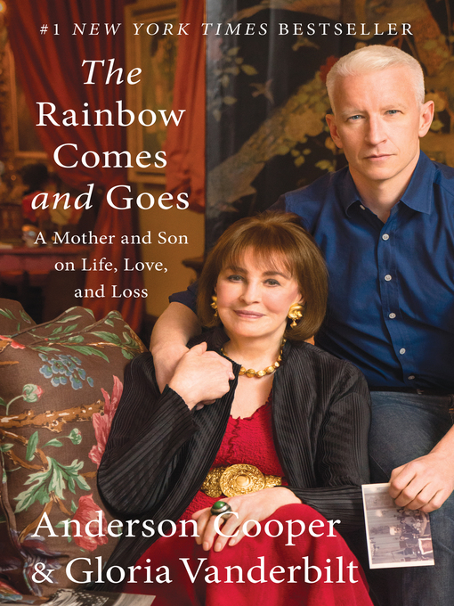 Title details for The Rainbow Comes and Goes by Anderson Cooper - Available