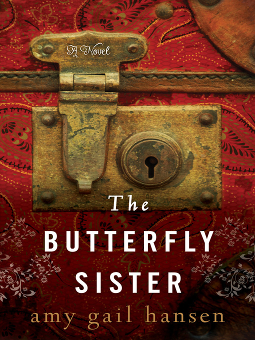 Title details for The Butterfly Sister by Amy Gail Hansen - Wait list