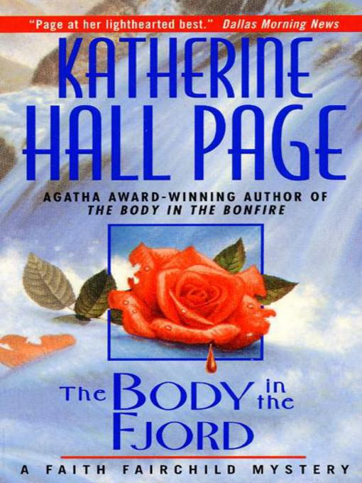 Title details for The Body in the Fjord by Katherine Hall Page - Wait list
