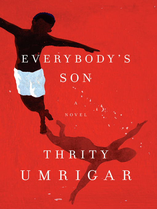 Title details for Everybody's Son by Thrity Umrigar - Wait list