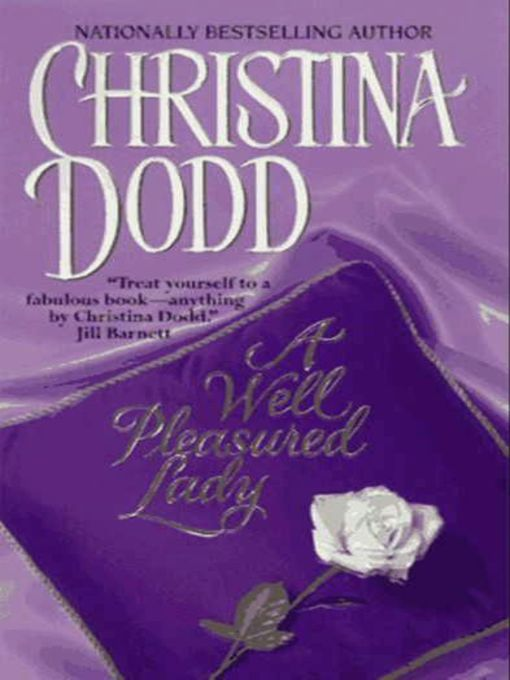Title details for A Well Pleasured Lady by Christina Dodd - Available