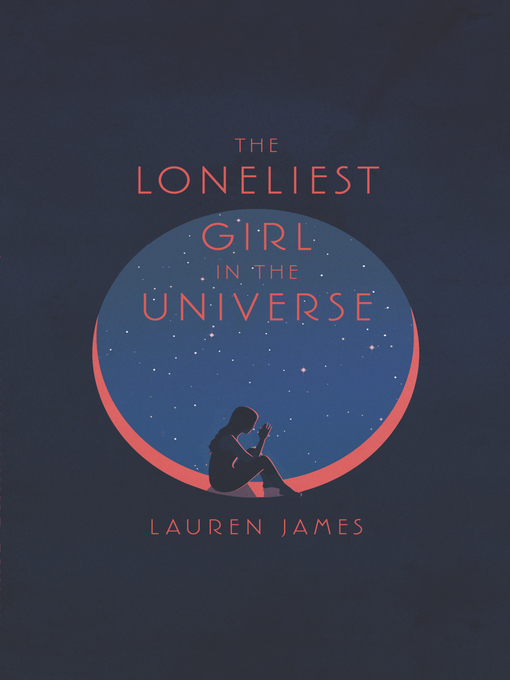 Cover of The Loneliest Girl in the Universe