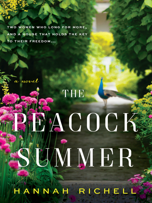 Title details for The Peacock Summer by Hannah Richell - Available