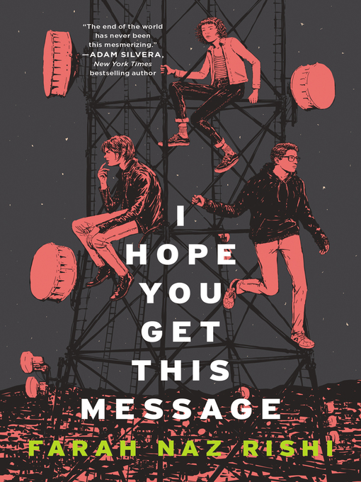 Title details for I Hope You Get This Message by Farah Naz Rishi - Wait list