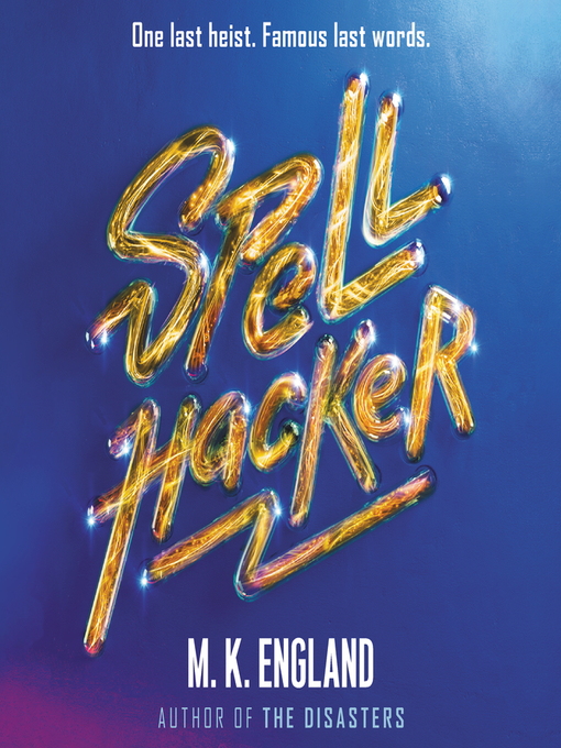 Title details for Spellhacker by M. K. England - Available