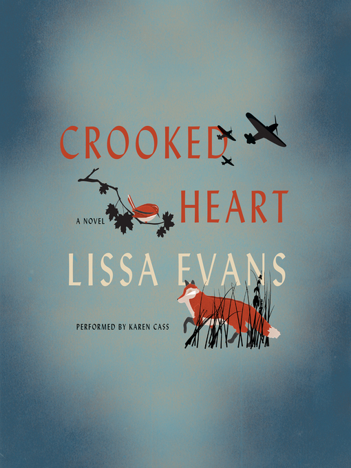 Title details for Crooked Heart by Lissa Evans - Available