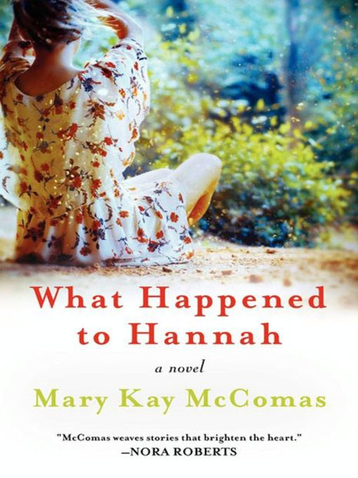 Title details for What Happened to Hannah by Mary Kay McComas - Available