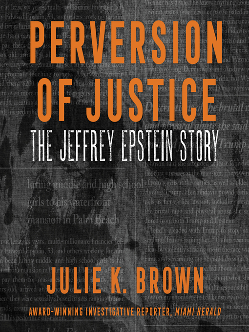 Title details for Perversion of Justice by Julie K. Brown - Available