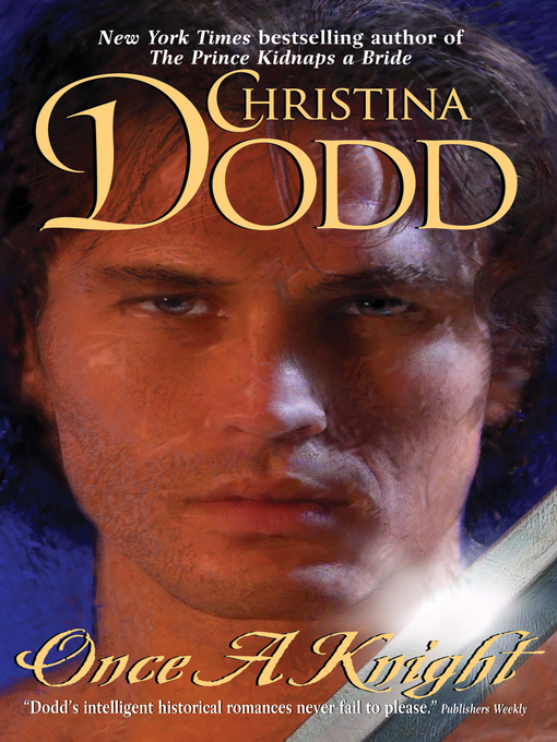 Title details for Once a Knight by Christina Dodd - Available