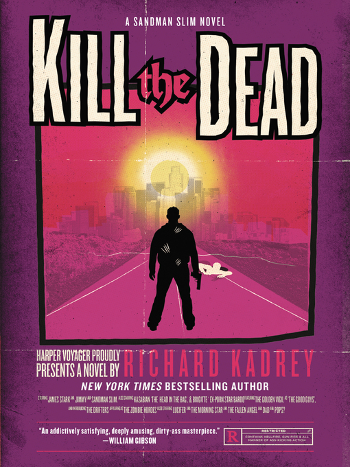 Title details for Kill the Dead by Richard Kadrey - Available