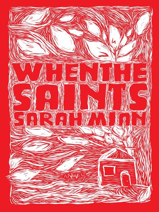 Title details for When the Saints by Sarah Mian - Wait list