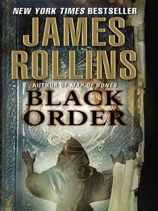 Title details for Black Order by James Rollins - Wait list