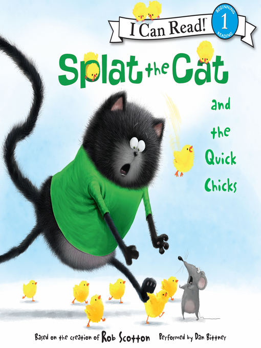 Title details for Splat the Cat and the Quick Chicks by Rob Scotton - Available