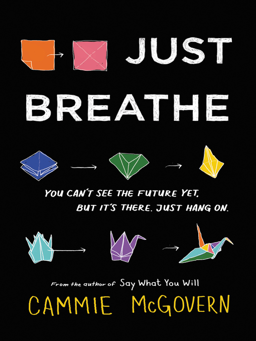 Title details for Just Breathe by Cammie McGovern - Wait list