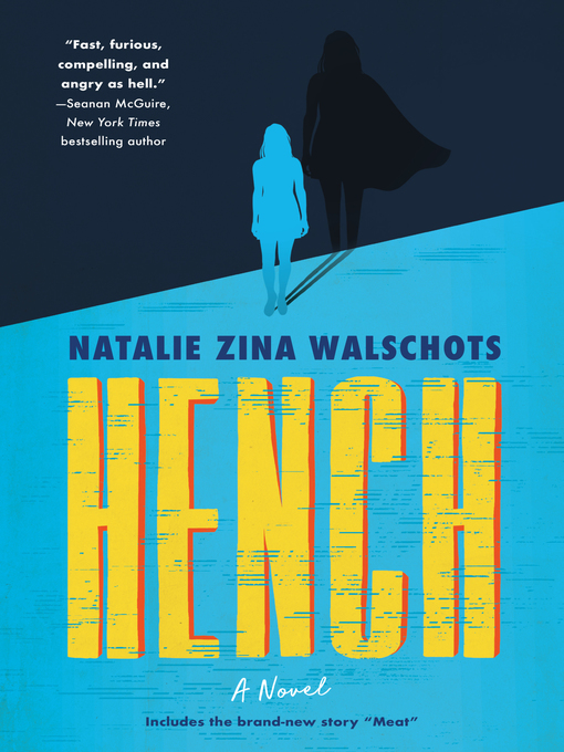 Title details for Hench by Natalie Zina Walschots - Wait list