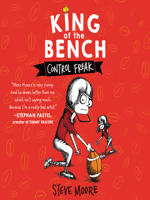 Title details for King of the Bench by Steve Moore - Available