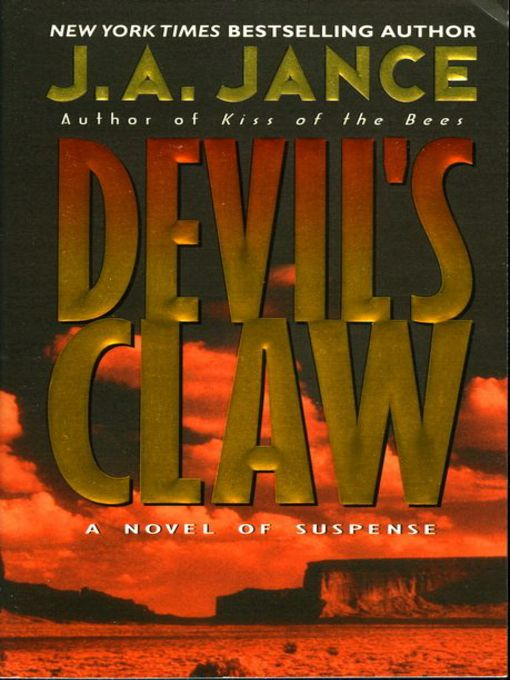 Title details for Devil's Claw by J. A. Jance - Available